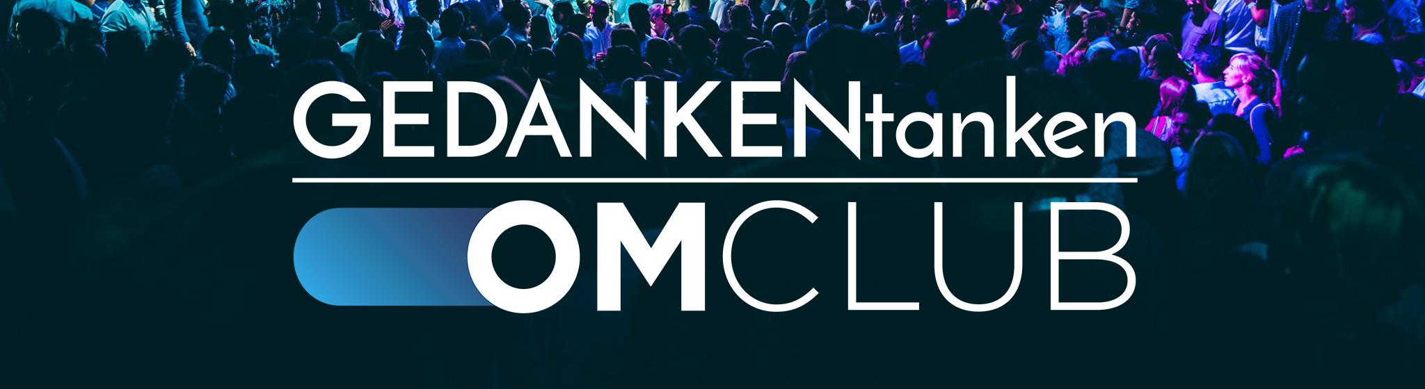 Presenting GEDANKENtanken OMClub 2019!